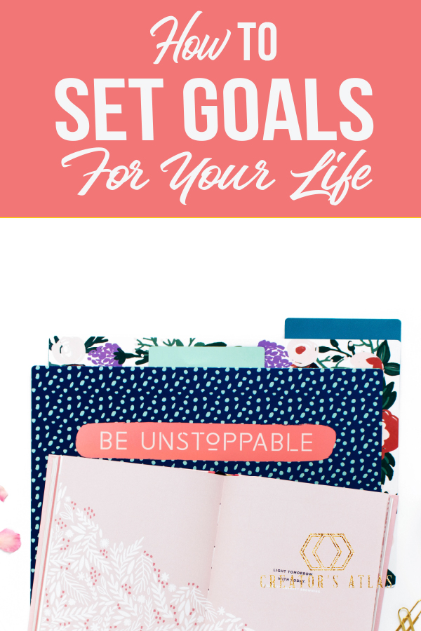 Are you ready to set some goals and achieve your dreams? This post will teach you how to write goals to live your best possible life! #goals #goalsetting #smartgoals