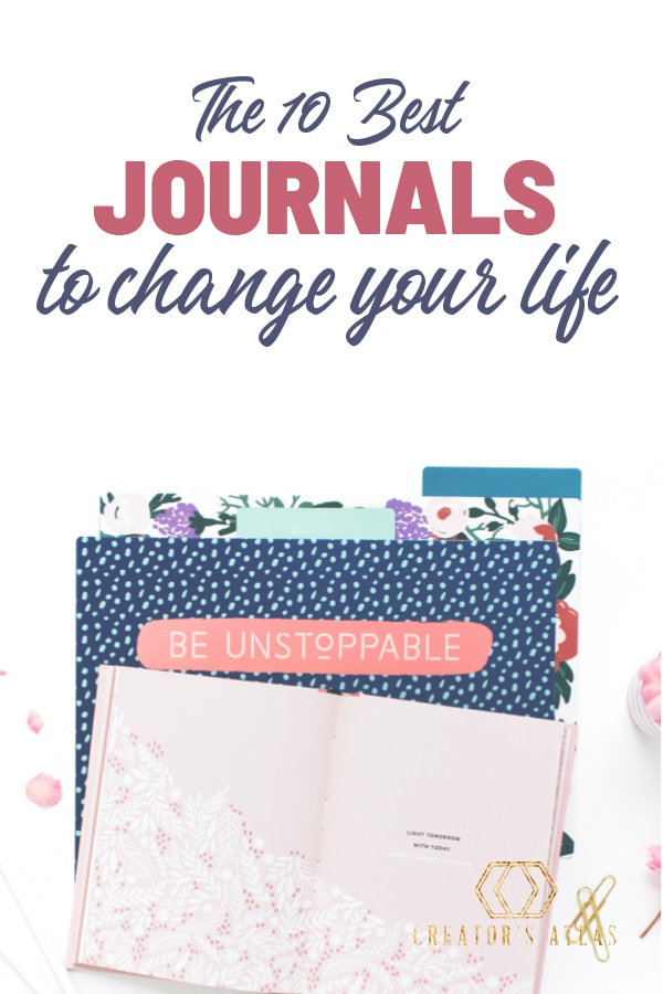 Want to find the best journals? Journaling is a great way to improve your life. These 10 journals will improve your life and help you stay motivated, enhance creativity and empower your life. #journal #writing #bestlife