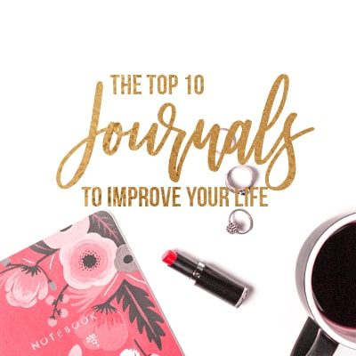 Want to find the best journals? Journaling is a great way to improve your life. These 10 journals will improve your life and help you stay motivated!