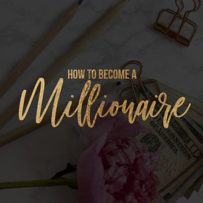 How to Become a Millionaire: 15 Wealth Habits that will Set you Free